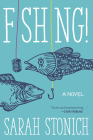 Fishing!: A Novel Cover Image