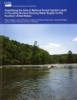 Quantifying the Role of National Forest System Lands in Providing Surface Drinking Water Supply for the Southern United States Cover Image