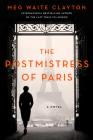 The Postmistress of Paris: A Novel Cover Image