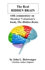The Real Hidden Brain Cover Image