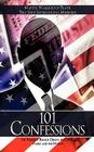 101 Confessions: For President Barack Obama, the Obama Family and the Nation Cover Image