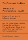 The Enigma of the Hour: 100 Years of Psychoanalytic Thought Cover Image