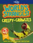 World's Strangest Creepy-Crawlies Cover Image