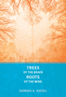 Trees of the Brain, Roots of the Mind Cover Image