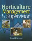 Horticulture Management & Supervision Cover Image