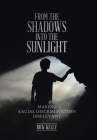 From the Shadows into the Sunlight: Making Racial Discrimination Irrelevant Cover Image