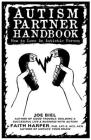 Autism Partner Handbook: How to Love Someone on the Spectrum Cover Image