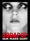 Sam Marie-Saint: Sodapop Cover Image