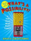 That's a Possibility!: A Book about What Might Happen Cover Image