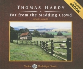Far from the Madding Crowd (Unabridged Classics in Audio) Cover Image