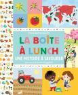 La Bo?te ? Lunch: Une Histoire ? Savourer Cover Image
