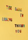 Tim Davis: I'm Looking Through You Cover Image