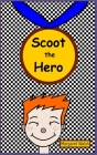 Scoot the Hero Cover Image