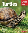 Turtles: Everything about Purchase, Care, and Nutrition (Barron's Complete Pet Owner's Manuals) Cover Image