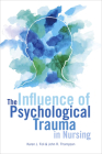 The Influence of Psychological Trauma in Nursing Cover Image