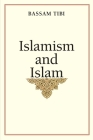 Islamism and Islam Cover Image