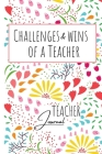 Challenges and Wins of a Teacher / Teacher Journal Cover Image