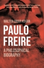Paulo Freire: A Philosophical Biography Cover Image