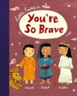 Little Faithfuls: You're So Brave Cover Image