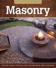 Masonry: The DIY Guide to Working with Concrete, Brick, Block, and Stone Cover Image