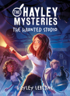 The Hayley Mysteries: The Haunted Studio Cover Image