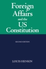 Foreign Affairs and the United States Constitution Cover Image