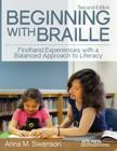 Beginning with Braille: Firsthand Experiences with a Balanced Approach to Literacy Cover Image