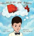 How to Train Your Dreams Cover Image