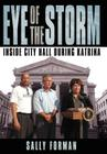 Eye of the Storm: Inside City Hall During Katrina Cover Image