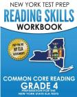 New York Test Prep Reading Skills Workbook Common Core Reading Grade 4: Preparation for the New York State English Language Arts Test Cover Image