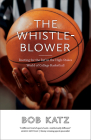 The Whistleblower: Rooting for the Ref in the High-Stakes World of College Basketball Cover Image