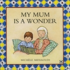 My Mum Is a Wonder Cover Image
