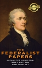 The Federalist Papers (Deluxe Library Binding) (Annotated) Cover Image