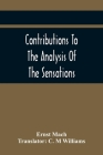 Contributions To The Analysis Of The Sensations Cover Image