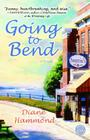 Going to Bend: A Novel Cover Image