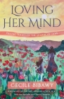 Loving Her Mind: Piecing Together the Shards of Hope Cover Image