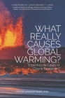 What Really Causes Global Warming?: Greenhouse Gases or Ozone Depletion? Cover Image