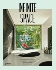 Infinite Space: Contemporary Residential Architecture and Interiors Photographed by James Silver man Cover Image