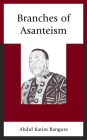 Branches of Asanteism (Critical Africana Studies) Cover Image