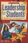 Leadership for Students: A Guide for Young Leaders Cover Image