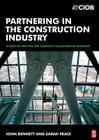 Partnering in the Construction Industry: A Code of Practice for Strategic Collaborative Working Cover Image