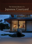 The Intimate Beauty of a Japanese Courtyard Cover Image