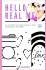 Hello Real Me: No I'm Not Your Average Black, White & Jewish Girl Any Longer Cover Image