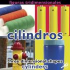 Figuras Tridimensionales: Cilindros/Three-Dimensional Shapes: Cylinders Cover Image