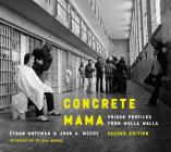 Concrete Mama: Prison Profiles from Walla Walla Cover Image