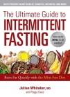 The Ultimate Guide to Intermittent Fasting: Burn Fat Quickly with the Mini-Fast Diet Cover Image