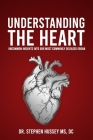 Understanding the Heart: Uncommon Insights into Our Most Commonly Diseased Organ Cover Image