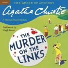 Murder on the Links Lib/E: A Hercule Poirot Mystery (Hercule Poirot Mysteries (Audio) #2) Cover Image