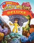 Down at the Dino Wash Deluxe Cover Image