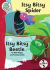 Itsy Bitsy Spider and Itsy Bitsy Beetle (Tadpoles: Nursery Rhymes #41) Cover Image